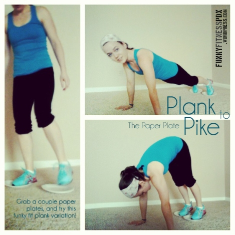 Weekend Quickie | Paper Plate Plank to Pike